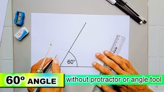 how to draw 60 degree angle without protractor or angle tool with compass