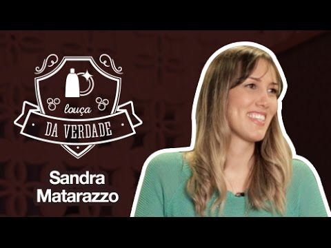 SANDRA MATARAZZO | TAG: LOUÇA DA VERDADE