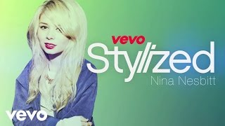 Nina Nesbitt - VEVO Stylized UK (VEVO LIFT)