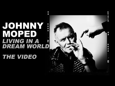Johnny Moped Living In A Dreamworld
