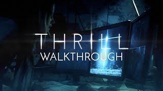 THRILL Walkthrough