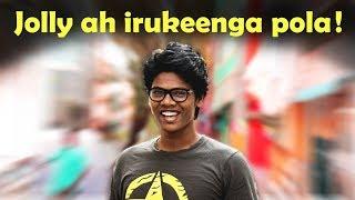 Jolly ah irukeenga pola | Jump cuts