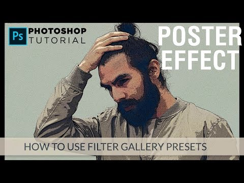 How To Make Poster Effect In Photoshop CC | Photoshop Filter Gallery