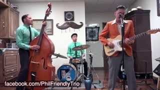Rockabilly Rumble The Interviews: PHIL FRIENDLY TRIO