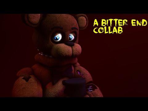 [SFM FNAF] A Bitter End COLLAB