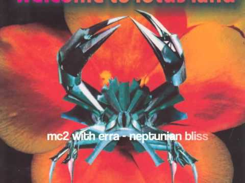 MC2 & Erra: Neptunian Bliss