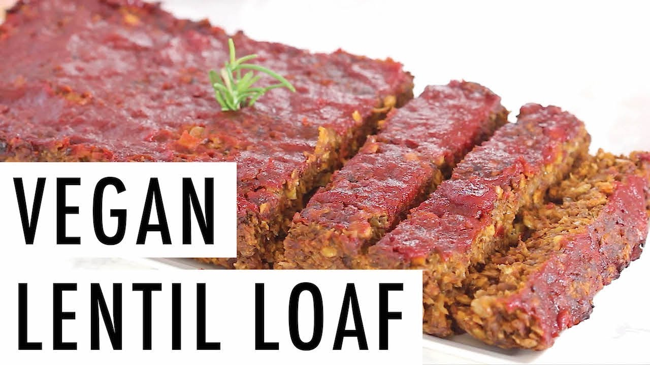 Amazing Vegan Lentil Loaf Great For Holiday Meals Youtube