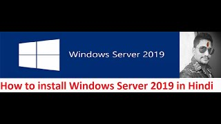 How to install Windows Server 2019 in Hindi | windows server 2019