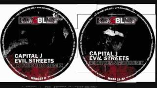 Capital J - Evil Streets - Kenny Ken & Mace Remix