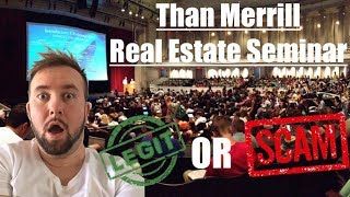 Than Merrill Real Estate Seminar Class Full Review - My Honest Opinion