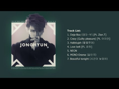 [Full Album] JONGHYUN (종현) - 'BASE' [The 1st Mini Album]