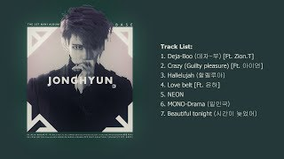 [Full Album] JONGHYUN (종현) - 'BASE' [The 1st Mini Al...