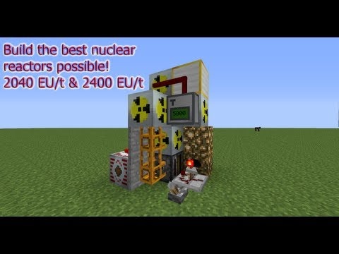 Tekkit Classic: Most powerful nuclear reactor(s) possible.  2040EU/t & 2400 EU/t