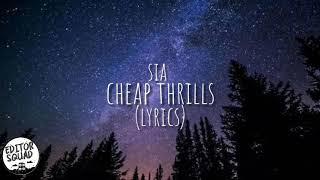 Sia - cheap thrills(lyrics)