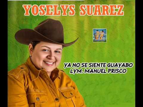 Yoselys Suarez - Ya No Se Siente Guayabo