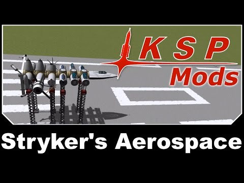 KSP Mods - Stryker's Aerospace