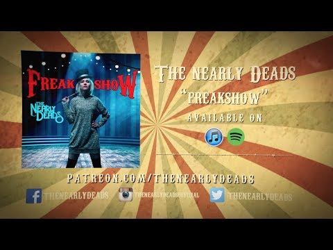 The Nearly Deads - Freakshow (Official Lyric Video)