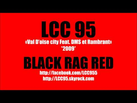 Lcc 95 - Val D'oise City Feat. DMS Et Rambrant (2009) (instru By HaKaN)