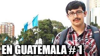 En Guatemala City con Chilenito TV #1
