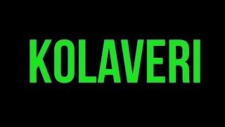 Dhanush - Why This Kolaveri Di [ Lyrics Video ]