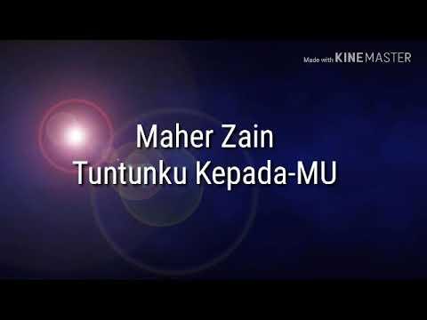 Maher Zain - Tuntunku Kepadamu (lyrics)