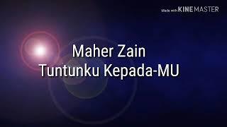 Maher Zain Tuntunku Kepadamu