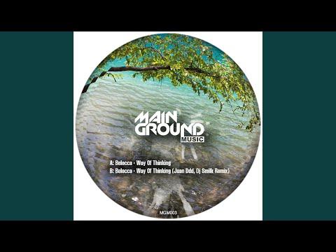 Belocca - Way Of Thinking (Juan Ddd, Dj Smilk Remix)