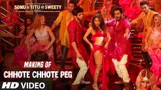Making of Chhote Chhote Peg Song | Sonu Ke Titu Ki Sweety