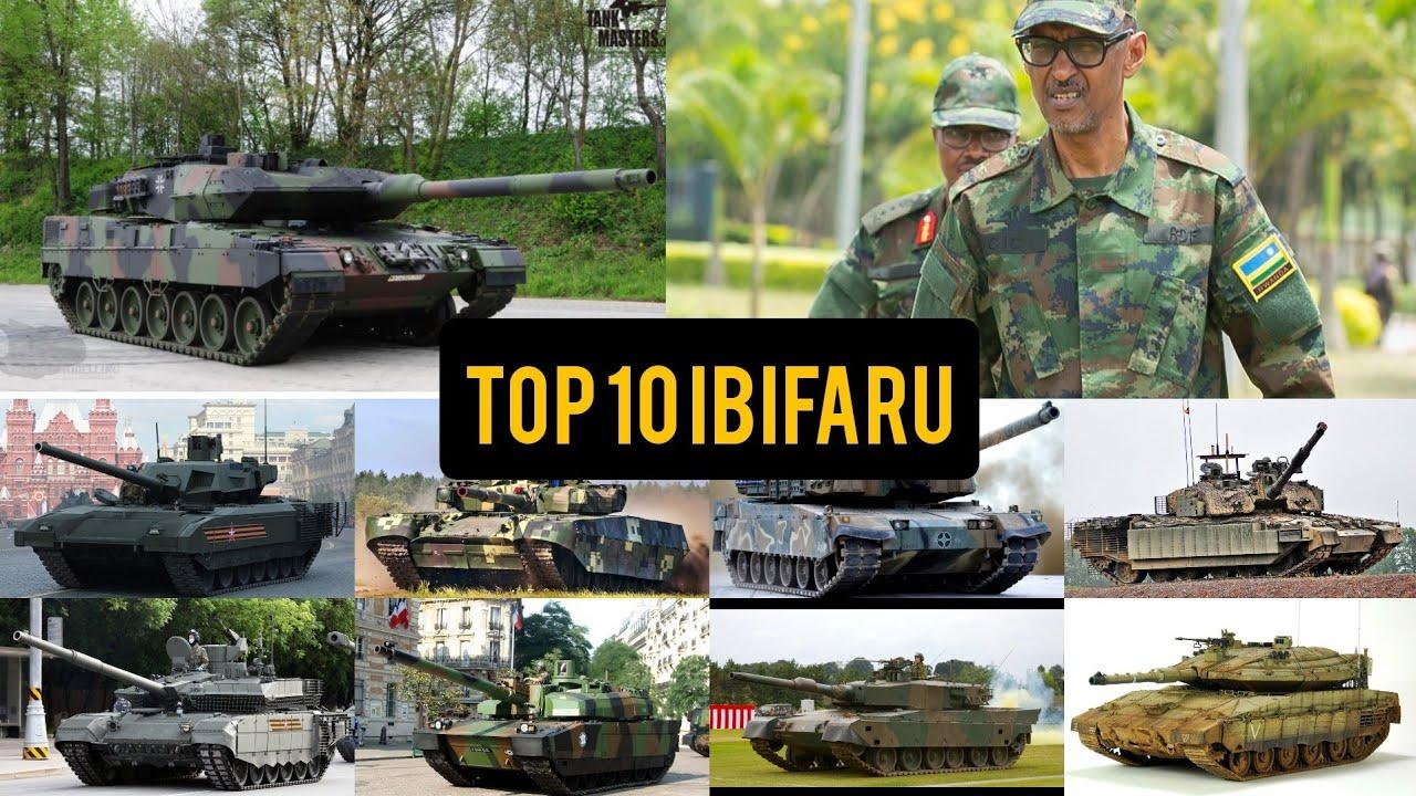 Download MU RWANDA TOP 10 IBIFARU BY'INTAMBARA BITEYE UBWOBA KU ISI /#SOBANUKIRWA TOP 10 TANKS IN THE WORLD