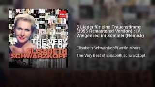 6 Lieder für eine Frauenstimme (1995 Remastered Version) : IV. Wiegenlied im Sommer (Reinick)