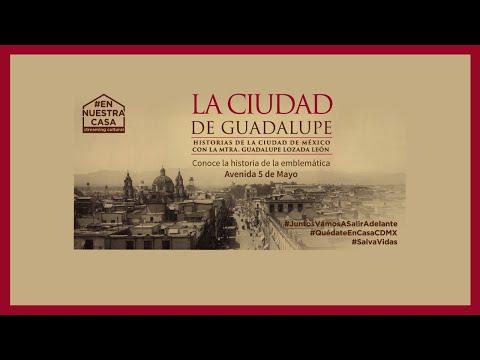 La Ciudad de Guadalupe: Avenida 5 de mayo
