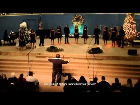 2013 Del Rio High School Choir Christmas Concert