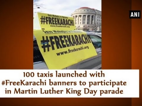 100 taxis launched with #FreeKarachi banners to participate in Martin Luther King Day parade