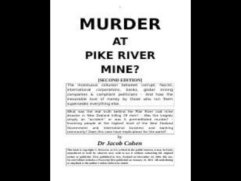 Pike River Mine, Jacob Cohen - Emergency Services Criminally Prevented From Doing Their Jobs