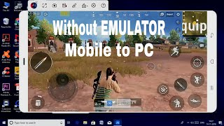 How to Play PUBG mobile on PC || WITHOUT EMULATOR