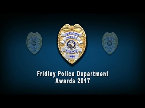 2017 Fridley Police Department Awards (Fridley MN)