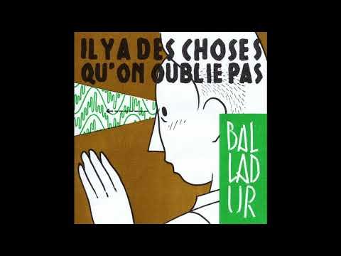 Balladur - Il y a Des Choses Qu'on Oublie Pas