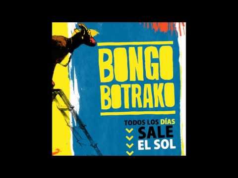 Bongo Botrako - Todos los dias sale el sol [Disco completo]