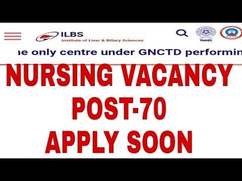 Latest staff nurse vacancy 2018, ILBS new Delhi, post-70