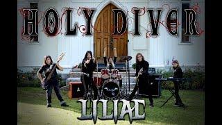 Смотреть клип Liliac - Holy Diver