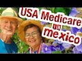 Can American LIVING In  Mexico GET  Medicare  Benefits In  Mexico ?