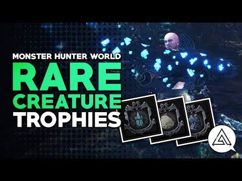 Monster Hunter World | How to Get the Rare Creature Trophies