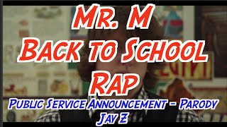 mr m s back to school night parody public service announcement jay z