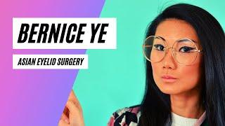 Bernice Ye - Why I Won't Get The Eyelid Surgery
