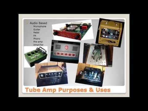 Audio Tube Amp 101 - Episode 1 - Intro and Syllabus