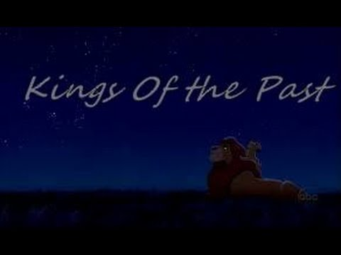 The Lion King  Kings of the Past