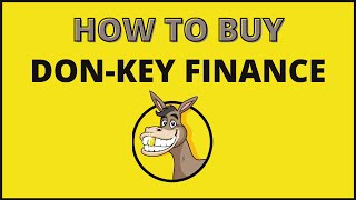 How To Buy Don-key Finąnce Crypto Coin (DON)