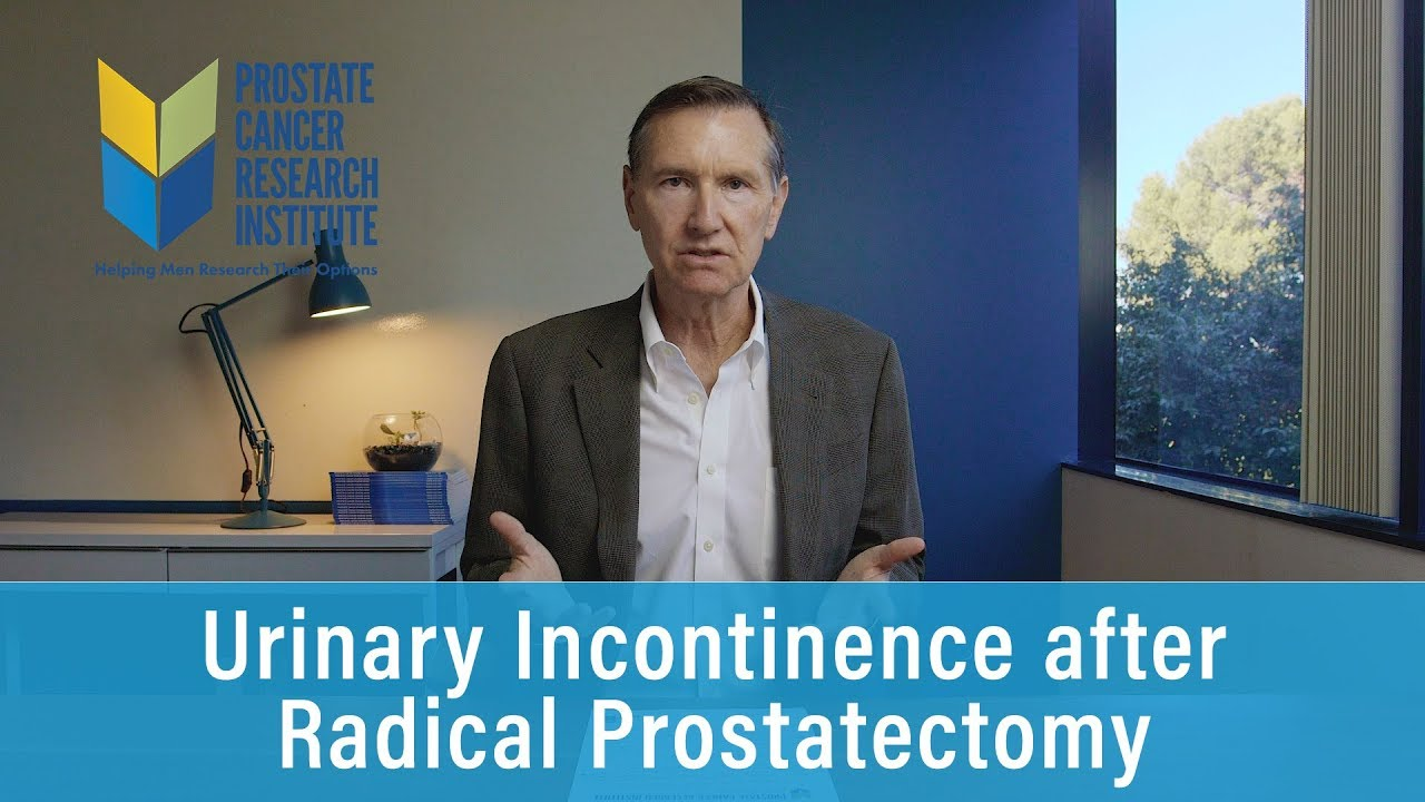 Urinary Incontinence After Radical Prostatectomy Prostate Cancer