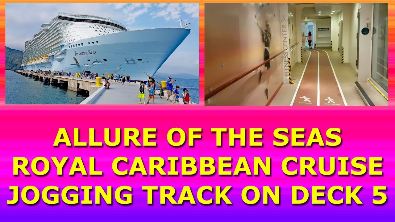 Allure Of The Seas Royal Caribbean Cruise Ship Jogging Track On - Track royal caribbean cruise ships