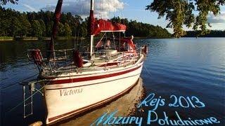 Mazury - kraina najpiękniejszych jezior na świecie - rejs 2013